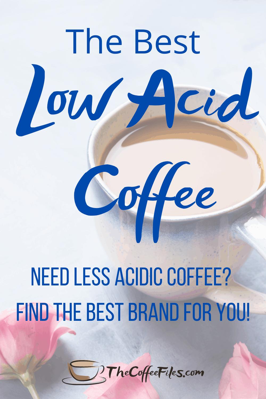 best less acidic coffee brands