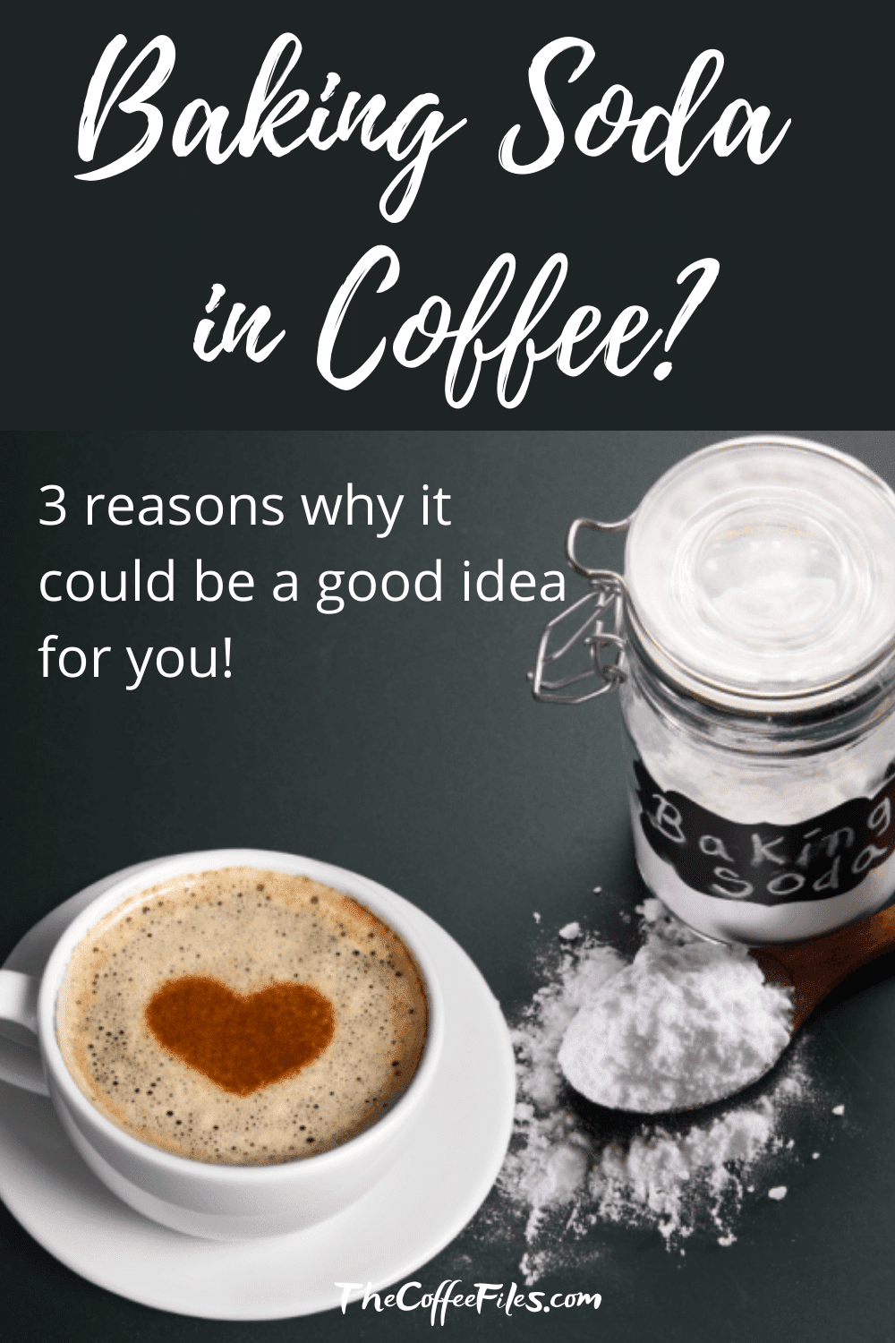 baking soda in coffee - 3 reasons why it might be good for you to do