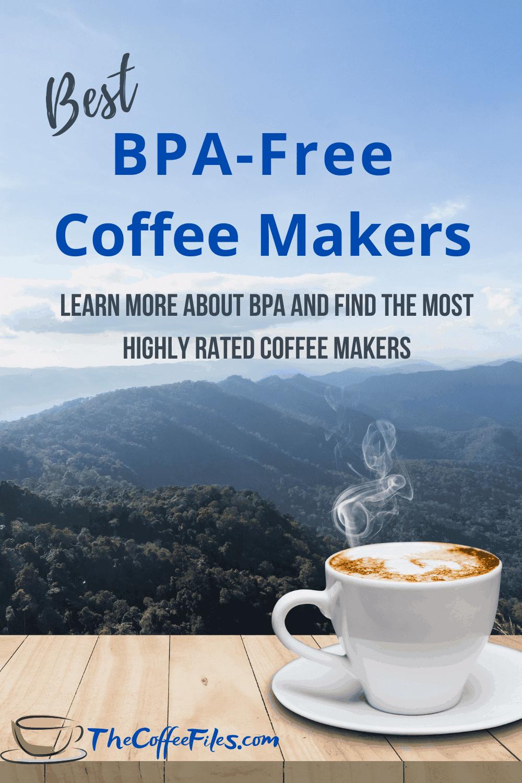 Best BPA-Free Coffee Makers