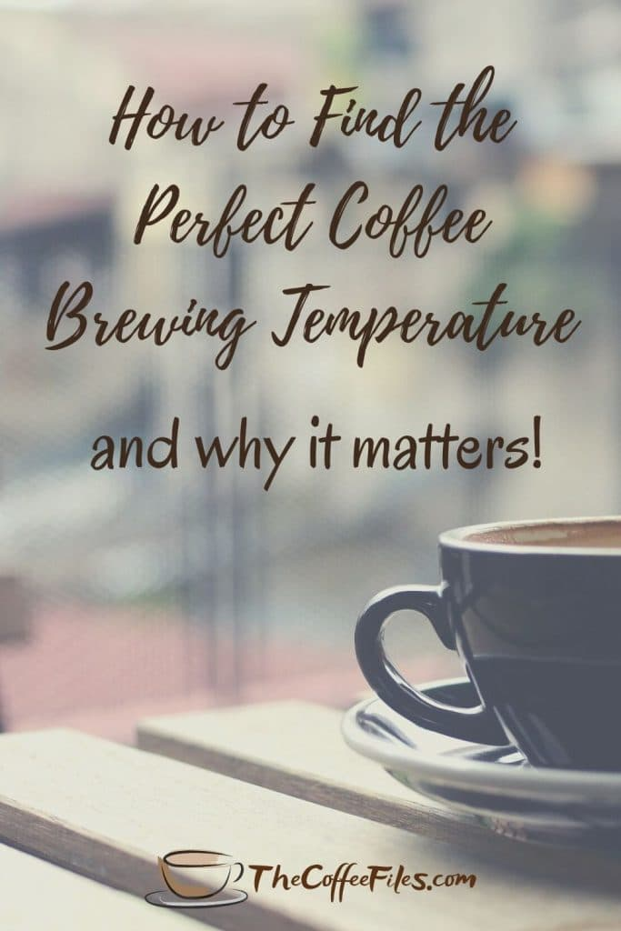 how to find the perfect temperature for brewing coffee