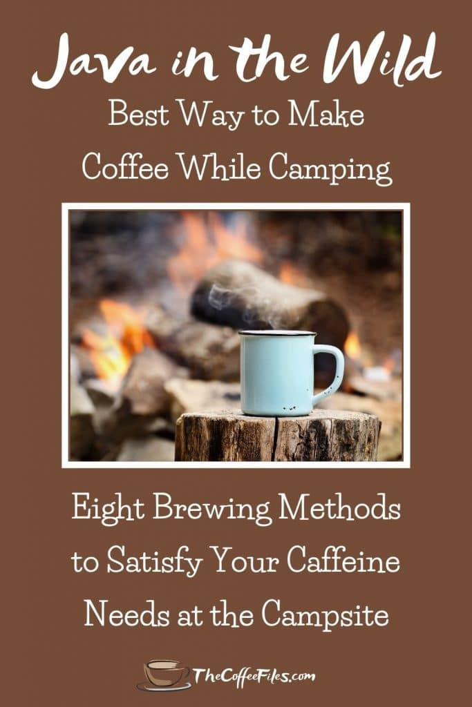8 ways to make coffee at the campsite