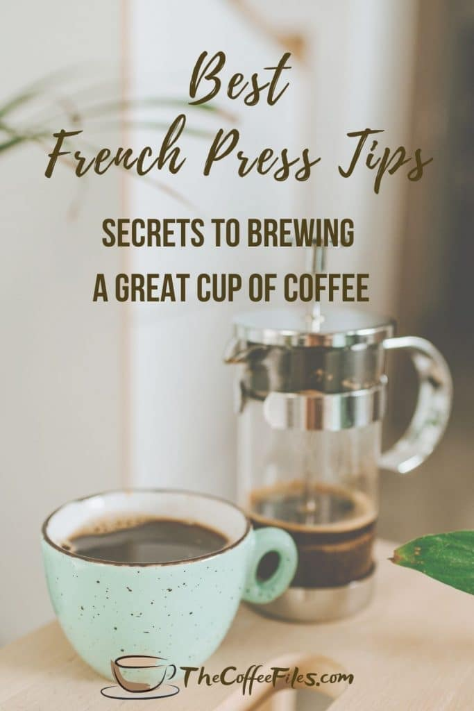 best tips for brewing French press coffee