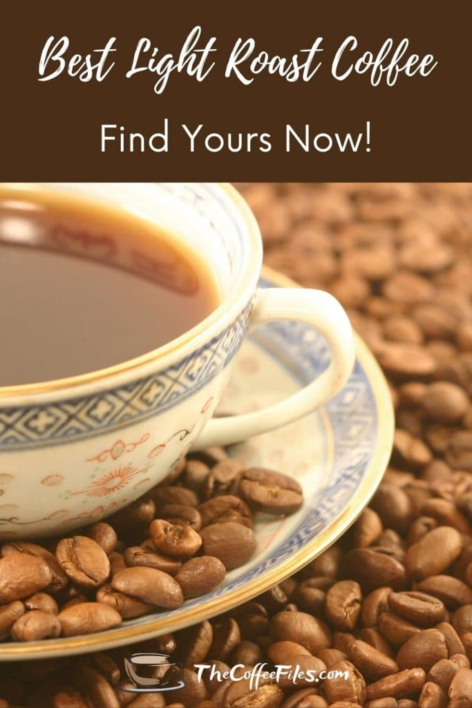 how to find the best light roast coffee for you!