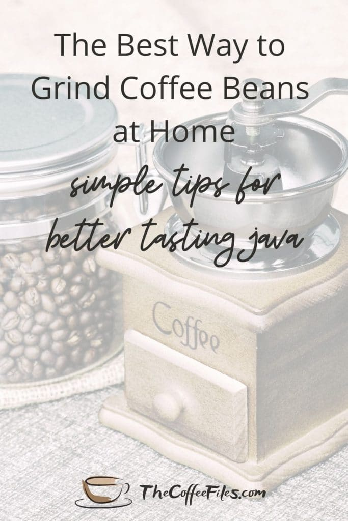 best way to grind coffee beans at home