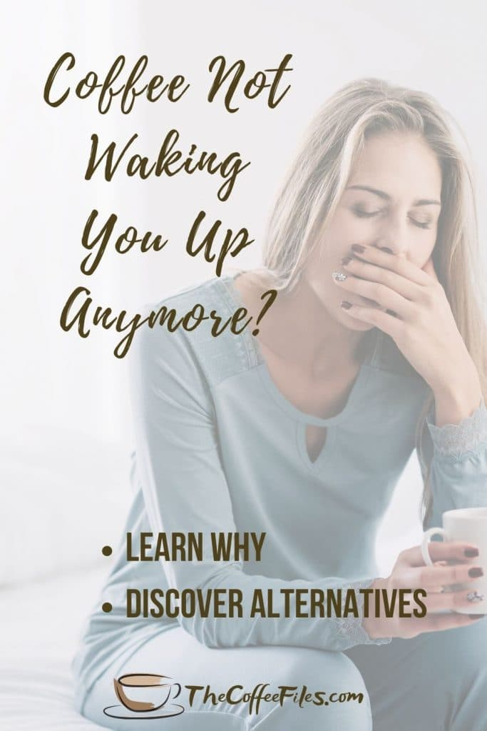 discover why coffee doesn't wake you up anymore and what you can do about it