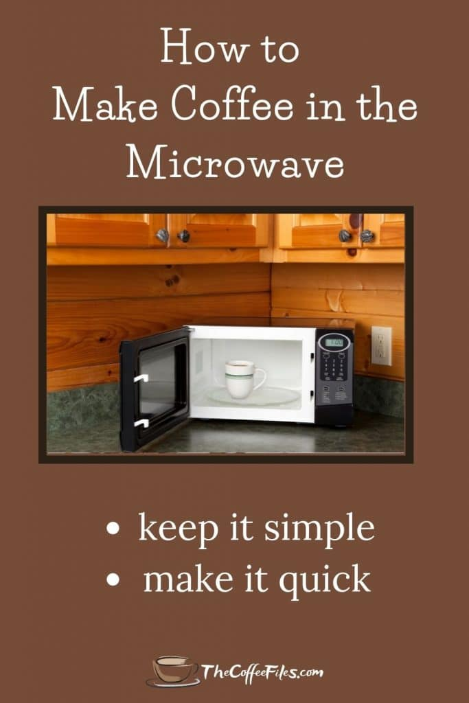 simple ways to make coffee in the microwave